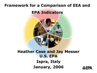 Framework for a Comparison of EEA and EPA Indicators