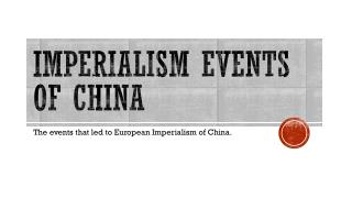 Imperialism Events of China