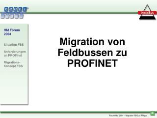 Migration von Feldbussen zu PROFINET