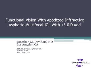 Functional Vision With Apodized Diffractive Aspheric Multifocal IOL With +3.0 D Add