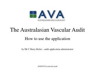 The Australasian Vascular Audit