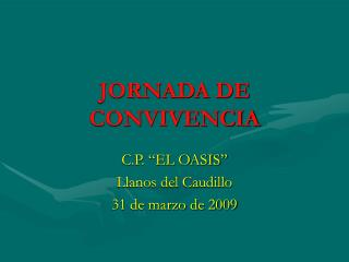 JORNADA DE CONVIVENCIA
