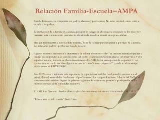 Relación Familia-Escuela=AMPA