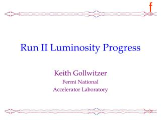 Run II Luminosity Progress