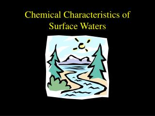 Chemical Characteristics of Surface Waters
