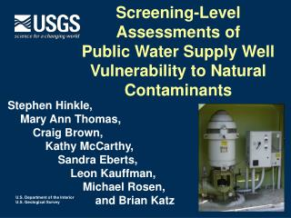 Screening-Level Assessments of  Public Water Supply Well Vulnerability to Natural Contaminants