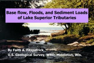 Base flow, Floods, and Sediment Loads of Lake Superior Tributaries