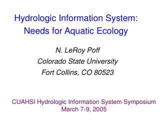 Hydrologic Information System: Needs for Aquatic Ecology