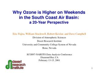 Why Ozone is Higher on Weekends in the South Coast Air Basin: a 20-Year Perspective