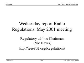 Wednesday report Radio Regulations, May 2001 meeting