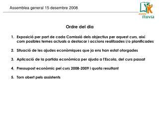 Assemblea general 15 desembre 2008