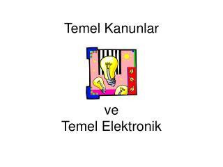 Temel Kanunlar ve Temel Elektronik