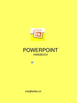 POWERPOINT HANDBUCH