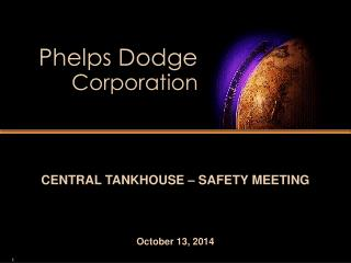 CENTRAL TANKHOUSE – SAFETY MEETING