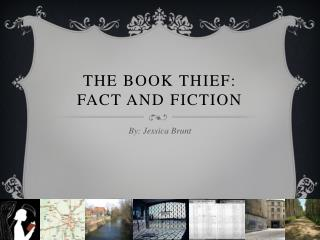 The Book Thief: Fact and Fiction