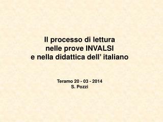 Il processo di lettura  nelle prove INVALSI e nella didattica dell '  italiano