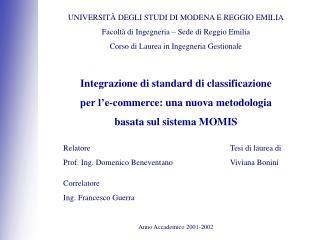 UNIVERSITÀ DEGLI STUDI DI MODENA E REGGIO EMILIA Facoltà di Ingegneria – Sede di Reggio Emilia