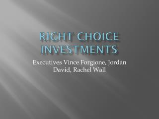 Right Choice Investments