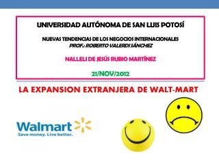 LA EXPANSION EXTRANJERA DE WALT-MART