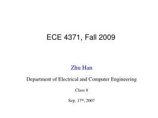 ECE 4371, Fall 2009