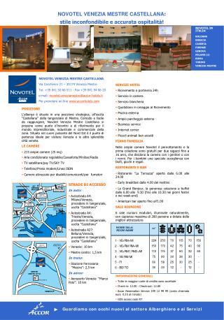 NOVOTEL VENEZIA MESTRE CASTELLANA  Via Ceccherini  21  –  30174 Venezia Mestre