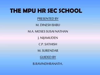 THE MPU HR SEC SCHOOL