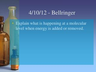 4/10/12  -  Bellringer