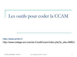 Les outils pour coder la CCAM
