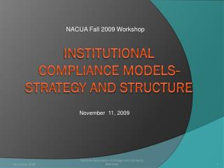 INSTITUTIONAL  COMPLIANCE MODELS- STRATEGY AND STRUCTURE