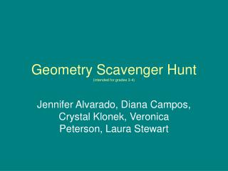 Geometry Scavenger Hunt (intended for grades 3-4)