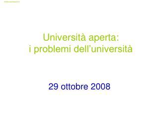 Università aperta: i problemi dell'università