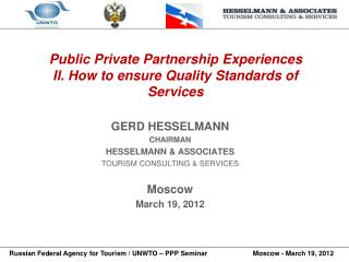 Public Private Partnership Experiences II. How to ensure Quality Standards of Services