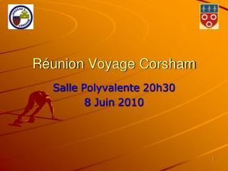 Réunion  Voyage  Corsham