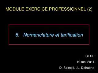 MODULE EXERCICE PROFESSIONNEL (2)