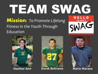 Team Swag