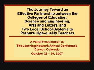 A Panel Presentation at  The Learning Network Annual Conference Denver, Colorado