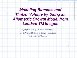 Modeling Biomass and  Timber Volume by Using an Allometric Growth Model from Landsat TM Images