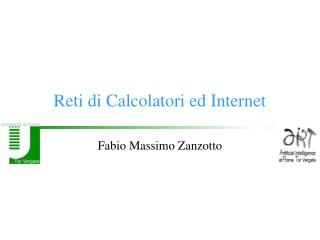 Reti di Calcolatori ed Internet