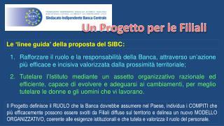 Le 'linee guida' della proposta del  SIBC: