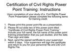 Certification of Civil Rights Power Point Training: Instructions