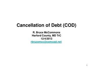 Cancellation of Debt (COD)