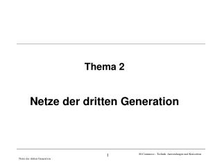 Netze der dritten Generation