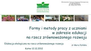 Edukacja ekologiczna na rzecz zrównoważonego rozwoju Kutno 12.12.2012