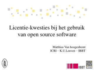 Licentie-kwesties bij het gebruik van open source software