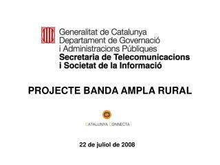 PROJECTE BANDA AMPLA RURAL