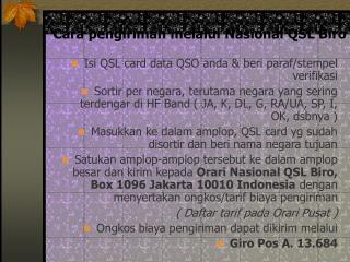 Cara pengiriman melalui Nasional QSL Biro