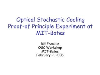 Optical Stochastic Cooling Proof-of Principle Experiment at MIT-Bates