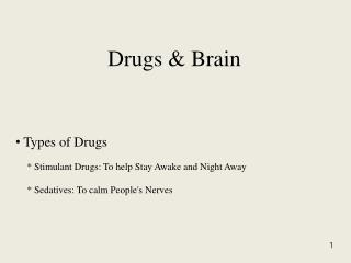 Drugs & Brain