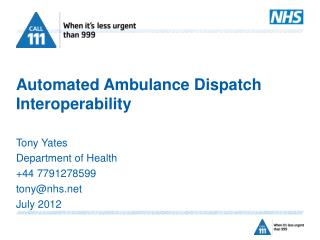 Automated Ambulance Dispatch Interoperability