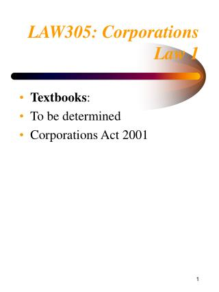 LAW305:  Corporations Law 1